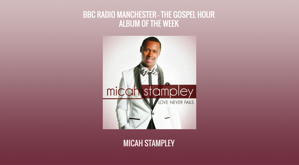 Album of the Week Micah STAMPLEY