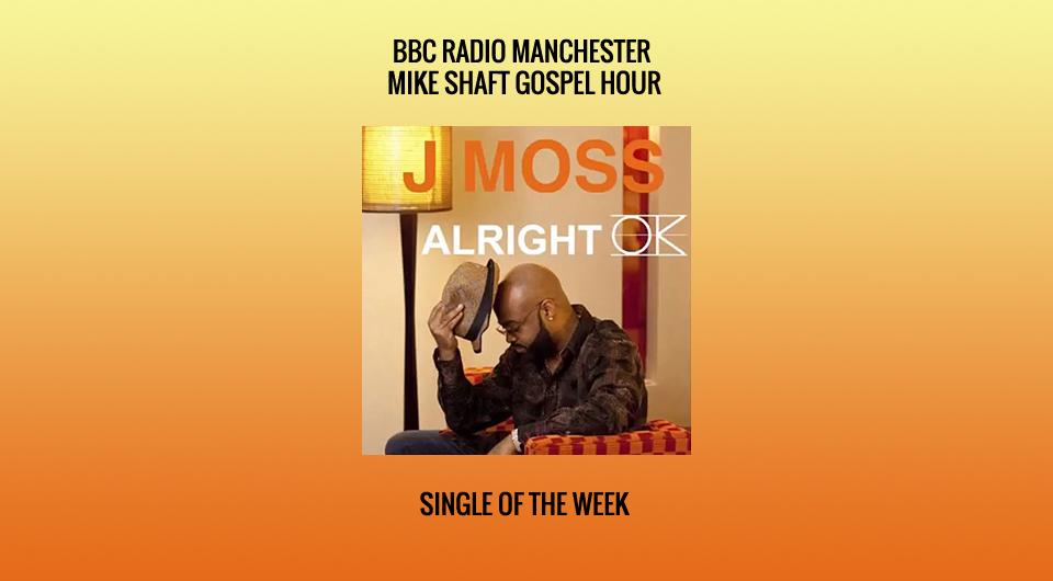 Single of the Week J MOSS