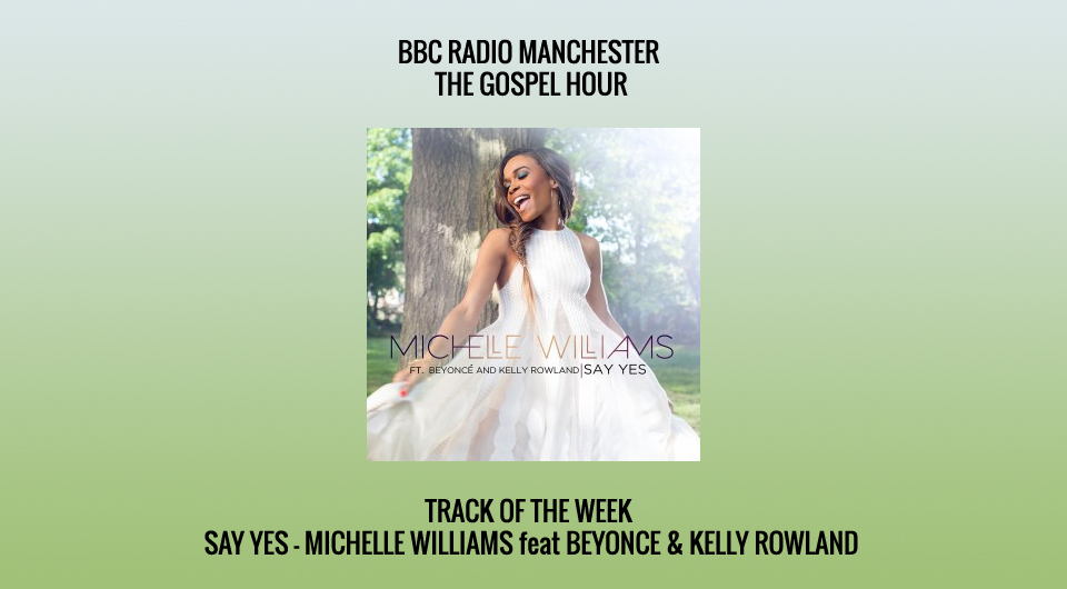 Track of the Week Michelle WILLIAMS